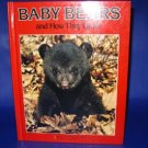 Baby Bears and How They Grow National Geographic 1986 Vintage Hardback Child BK