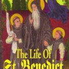 The Life of St. Benedict by St. Gregory the Great TAN