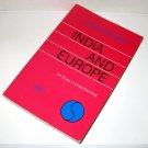 India and Europe : An Essay in Understanding by Wilhelm Halbfass (1988,...