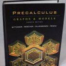 Bittinger Beecher Ellenbogen Penna Precalculus Graphs Models Textbook 4th Ed '09