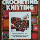 Better Homes Crocheting & Knitting Patterns Hardcover 1st Ed 1979 Vintage Book