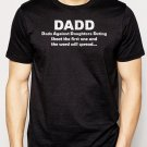 Best Buy DADD Dads against Daughters Dating Funny T-Shirt - Fathers Day Men Adult T-Shirt Sz S-2XL