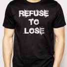 Best Buy Refuse To Lose Motivational Inspirational Sports Men Adult T-Shirt Sz S-2XL