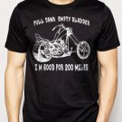 Best Buy EMPTY BLADDER FUNNY MOTOCYCLE CHOPPER Men Adult T-Shirt Sz S-2XL