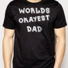 Best Buy Worlds Okayest Dad Funny Holiday Gift Men Adult T-Shirt Sz S-2XL