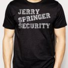 Best Buy JERRY SPRINGER SECURITY Funny Offensive Rude TV Show Men Adult T-Shirt Sz S-2XL
