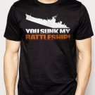 Best Buy You Sunk My Battleship Men Adult T-Shirt Sz S-2XL