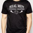 Best Buy Real Men Change Diapers Dad Maternity Men Adult T-Shirt Sz S-2XL