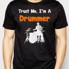 Best Buy Trust Me I'm A Drummer Men Adult T-Shirt Sz S-2XL