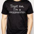 Best Buy Trust Me I'm A Programmer Job Occupation Men Adult T-Shirt Sz S-2XL