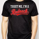Best Buy Trust Me I'm A Redneck Men Adult T-Shirt Sz S-2XL