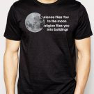 Best Buy Science Flies You to the moon Religion flies you into buildings Men Adult T-Shirt Sz S-2XL