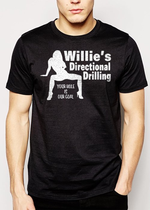 Best Buy Willie's Directional Drilling Your Hole is Our Goal Men Adult T-Shirt Sz S-2XL