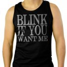 Blink If You Want Me College Humor Cute Sexual Men Black Tank Top Sleeveless