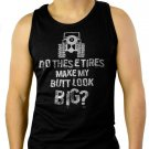 Do These Tires Make My Butt Look Big 4x4 Off Roading Men Black Tank Top Sleeveless