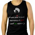 IT Crowd have you tried turning it off and on again Men Black Tank Top Sleeveless
