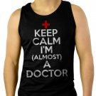Keep calm I am almost a Doctor Men Black Tank Top Sleeveless