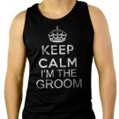 Keep Calm I'm The Groom Men Tank Top Wedding Bachelor Party Marriage