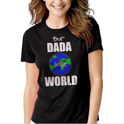 New Hot Best DADA in the World Fathers Day Gift Present T-Shirt For Women