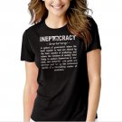 New Hot INEPTOCRACY Political Humor Anti Obama Funny T-Shirt For Women