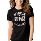 Made In 1976 - 40 Years Of Being Awesome Birthday Black T-shirt For Women