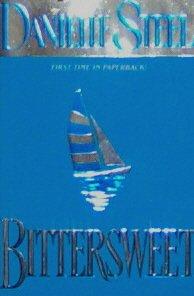 Bittersweet - By Danielle Steel - Pb/2000 - Romance