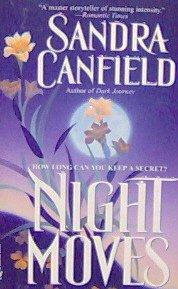 NIGHT MOVES - By Sandra Canfield - PB/1996 Romance
