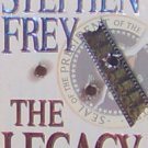 THE LEGACY - By Stephen Frey - PB/1998 Suspense
