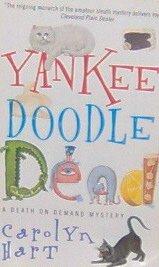 YANKEE DOODLE DEAD - By Carolyn Hart - PB/1998 Mystery