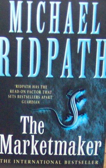 THE MARKETMAKER - By Michael Ridpath - PB/1998 Thriller