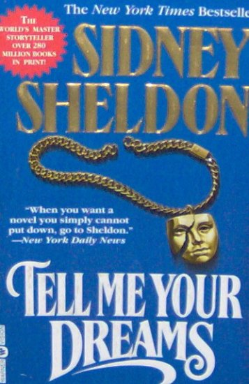 TELL ME YOUR DREAMS - By Sidney Sheldon - PB/1998 - Thriller