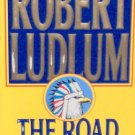 THE ROAD TO OMAHA - By Robert Ludlum - PB/1992 - Action Adventure