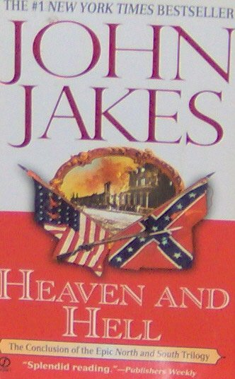 HEAVEN AND HELL - By John Jakes - PB/1987 -  Action Historical