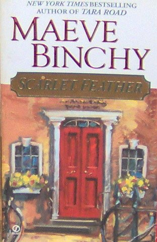 SCARLET FEATHER - By Maeve Binchy - PB/2002 - Contemporary Romance