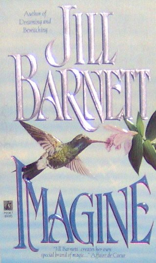 IMAGINE - By Jill Barnett - PB/1995 - Historical Romance