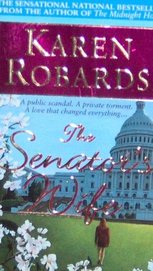 THE SENATOR'S WIFE - By Karen Robards - PB/1999 - Contemporary Romance