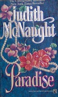 PARADISE - By Judith McNaught - PB/1992 - Romance