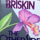 THE OTHER SIDE OF LOVE  - By Jacqueline Briskin - PB/1992 - Contemporary Novel