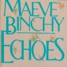 ECHOES - By Maeve Binchy - PB/1985 - Romance