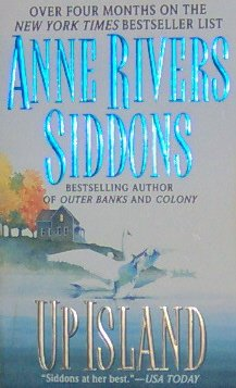 UP ISLAND - By Anne Rivers Siddons - PB/1998 - Contemporary Romance