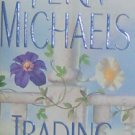 TRADING PLACES - By Fern Michaels - PB/2003 - Suspense Romance