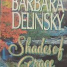 SHADES OF GRACE - By Barbara Delinsky - PB/1997 - Contemporary Romance