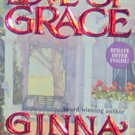 FOR THE LOVE OF GRACE - By Ginna Gray - PB/1995 - Romance