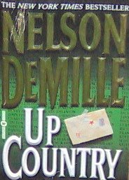 UP COUNTRY - By Nelson Demille - PB/2003 - Action Suspense