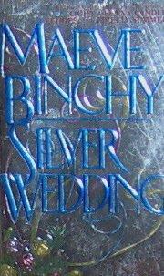 SILVER WEDDING - By Maeve Binchy - PB/1990 - Contemporary Novel