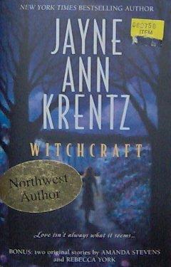 WITCHCRAFT - By Jayne Ann Krentz - PB/2003 - Suspense Romance
