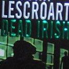 DEAD IRISH - By John Lescroart - PB/2005 - Mystery