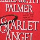 SCARLET ANGEL - Elizabeth Palmer - PB/1993 - Contemporary Romance