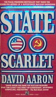 STATE SCARLET - David Aaron - PB/1987 - Military