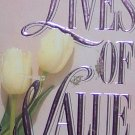 LIVES OF VALUE - Sharleen Cooper Cohen - PB/1991 - Suspense Romance